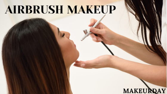 All about Airbrush Makeup – Pros & Cons