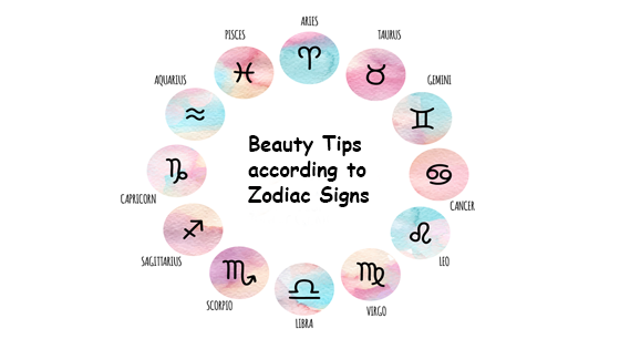 Beauty tips according to their Zodiac Signs – All you need to know