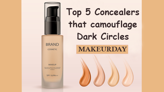 TOP 5 CONCEALERS WHICH CAMOUFLAGE DARK CIRCLES