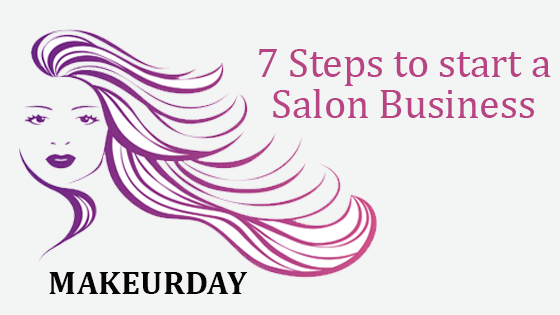 7 Steps to Start a Salon Business